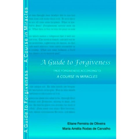 A Guide to Forgiveness